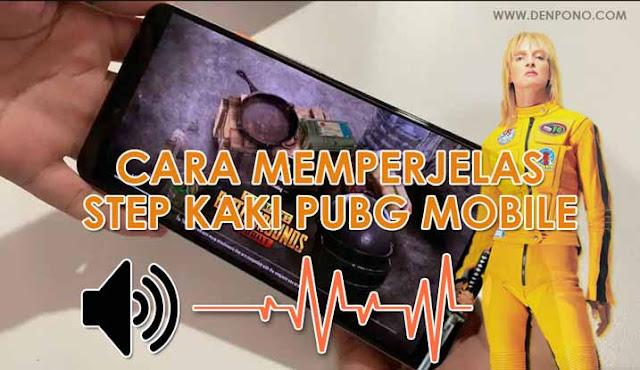 Cara Memperjelas Suara Step atau Langkah Kaki di PUBG Mobile Terbaru 0.13.0