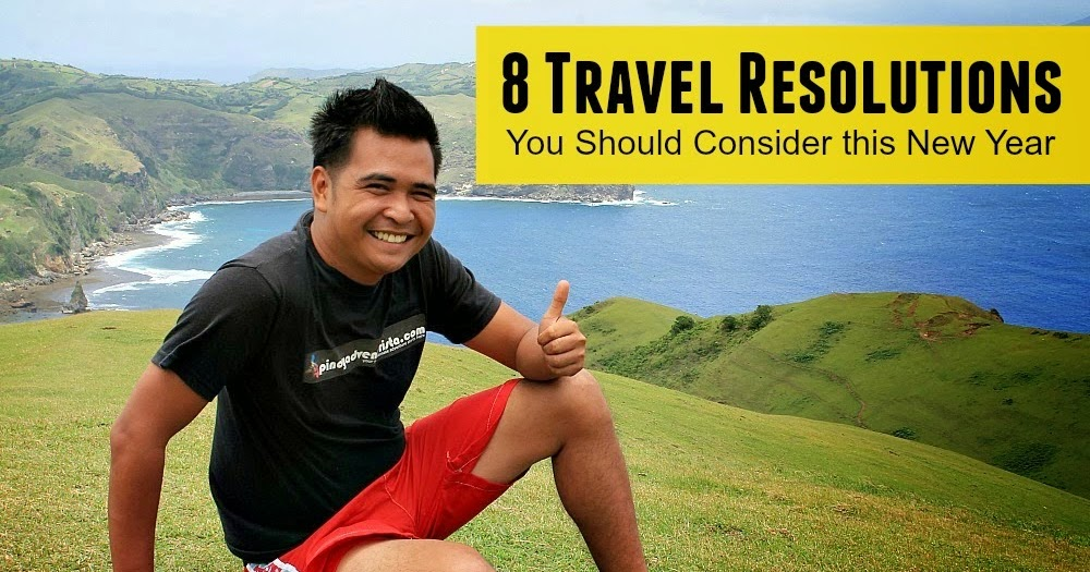YEAR-END SPECIAL: 8 Travel Resolutions You Should Consider