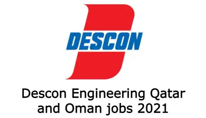 Descon Engineering Qatar and Oman jobs 2021