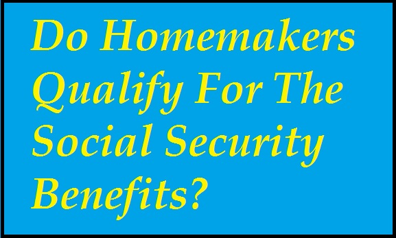 homemakers-qualify-for-ss-benefits
