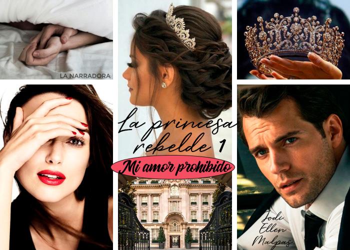 mi-amor-prohibido-la-princesa-rebelde