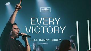 LYRICS: Every Victory - Danny Gokey | The Belonging Co