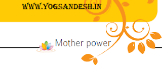Mother is the foundation of all round development of humanity