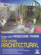 MENDESAIN TAMAN DENGAN HOME DESIGN ARCHITECTURAL