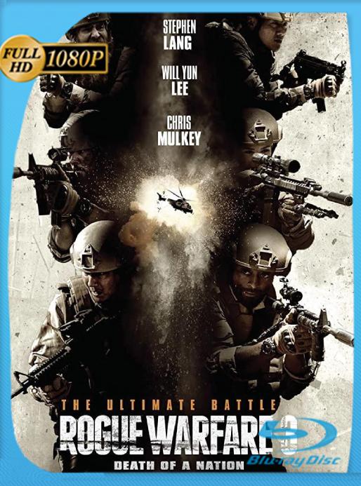 Rogue Warfare: Death of a Nation (2020) [Web DL 1080p] Latino [Google Drive]
