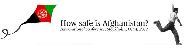How safe is Afghanistan? Stockholm Oct 4, 2018