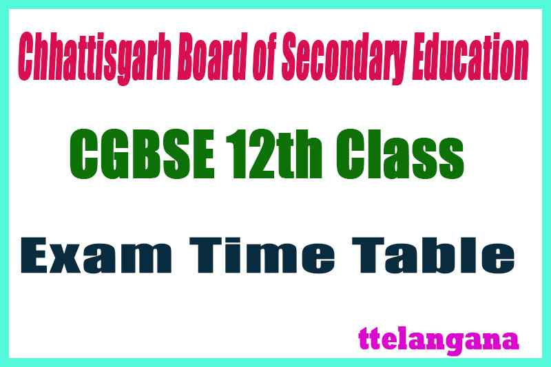 CGBSE 12th Exam Time Table
