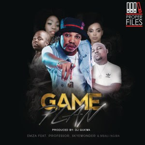 Emza - Game Plan (feat. Professor, Skyewonde, Mbali Ngiba) 2018 | Download Mp3
