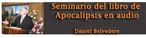 Seminario del libro de Apocalipsis en audio - Daniel Belvedere