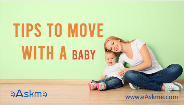 Tips to Move with a baby: eAskme