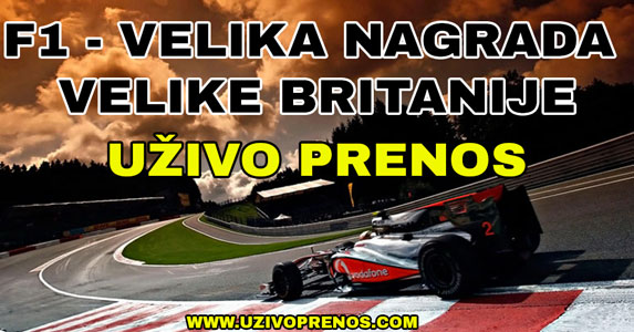 Gledajte uživo prenos trke Formule 1 za veliku nagradu Velike Britanije