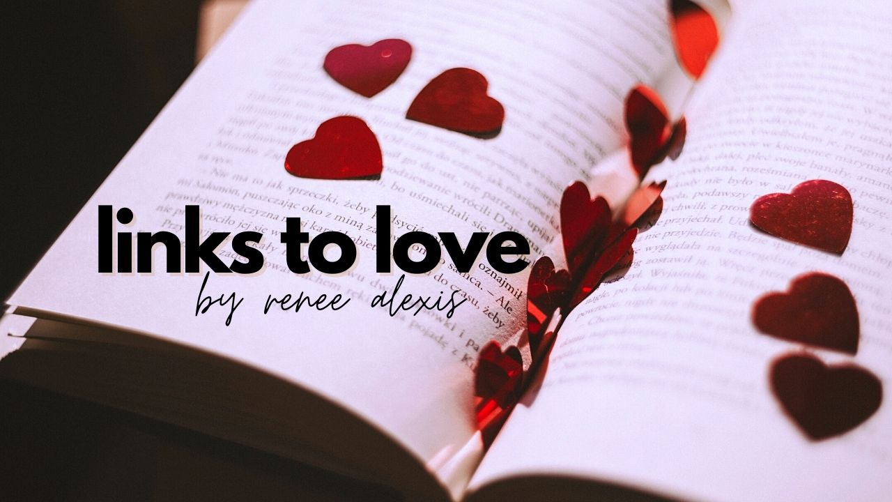 Links to Love | 01 by renee alexis