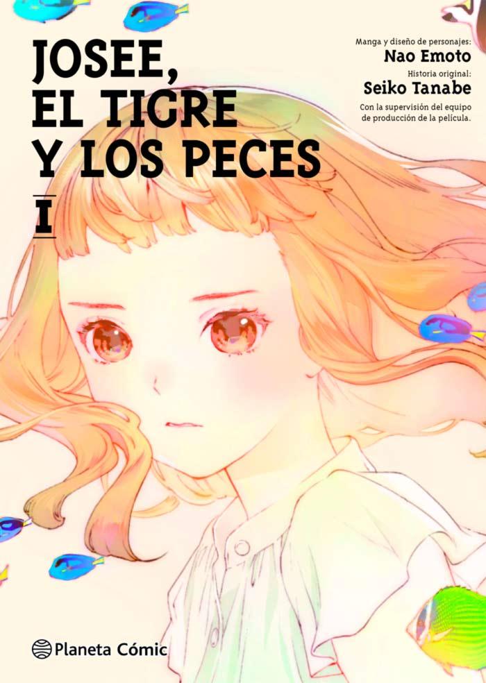 Josee, el Tigre y los Peces (Josee to Tora to Sakana-tachi) manga - Planeta Cómic