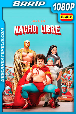 Nacho Libre (2006) HD 1080p BRRip Latino – Ingles