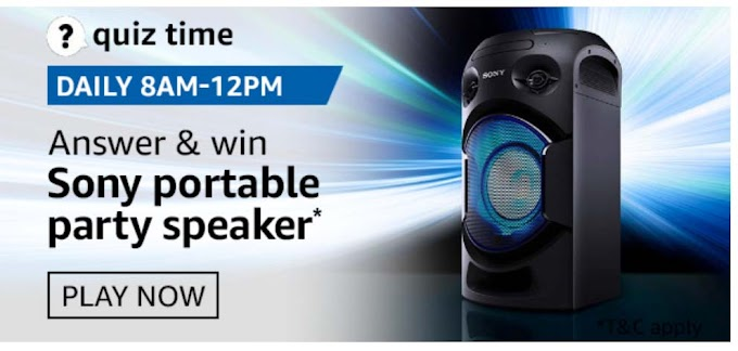Amazon Quiz 19 September 2020 Answers win – Sony Portable Party Speaker