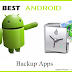 Best 5 Backup Apps for Android