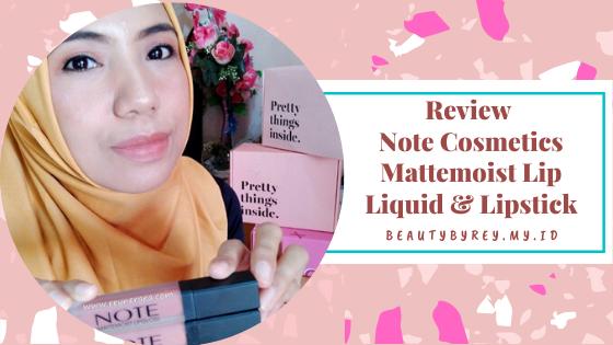 Review Note Cosmetics Mattemoist Lip Liquid & Lipstick