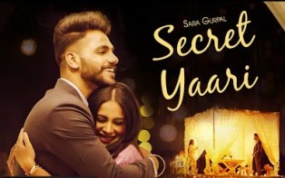 Secret Yaari Lyrics - Sara Gurpal