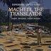 Machete, the Translator!