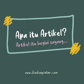 pengertian artikel dan jenis-jenis artikel