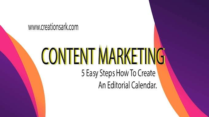 How to do content marketing. 5 Easy Steps How To Create An Editorial Calendar.