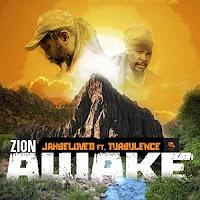 Jahbeloved feat Turbulence - Zion Awake
