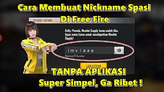 Cara Membuat Nickname Spasi Di Free Fire Tanpa Aplikasi