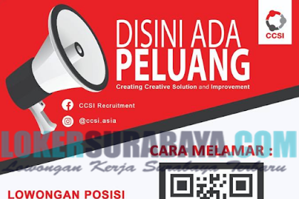 Loker Surabaya Terbaru di Creating Creative Solution and Improvement (CCSI) Mei 2019
