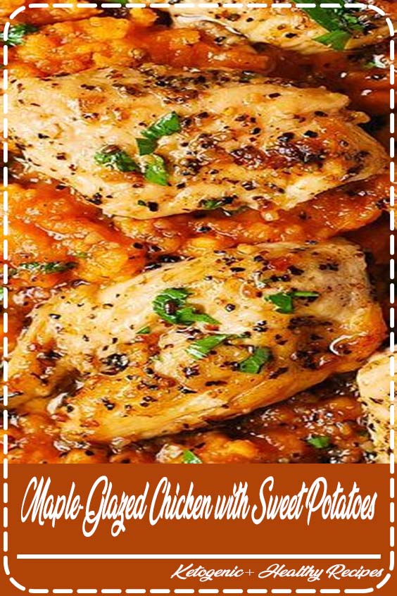 Maple syrup provides a sweet coating to this quick chicken main dish recipe Maple-Glazed Chicken with Sweet Potatoes
