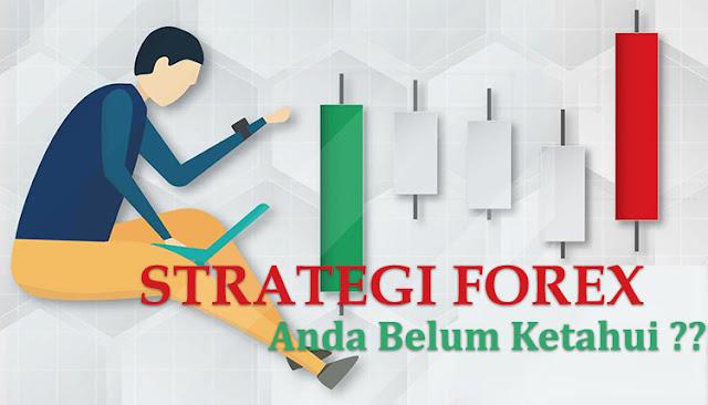 Strategi forex yang anda belum ketahui