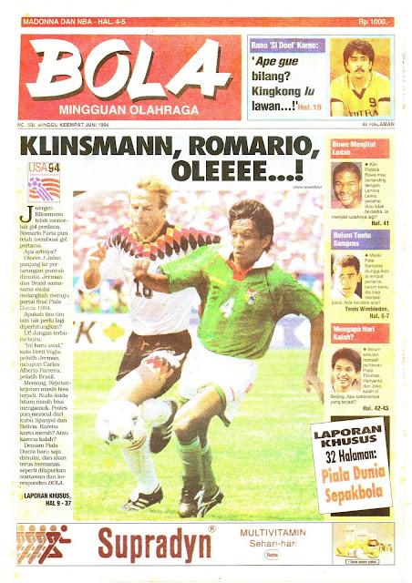 Tabloid BOLA EDISI 538 MINGGU KEEMPAT JUNI 1994: KLINSMANN, ROMARIO, OLEEEE...!