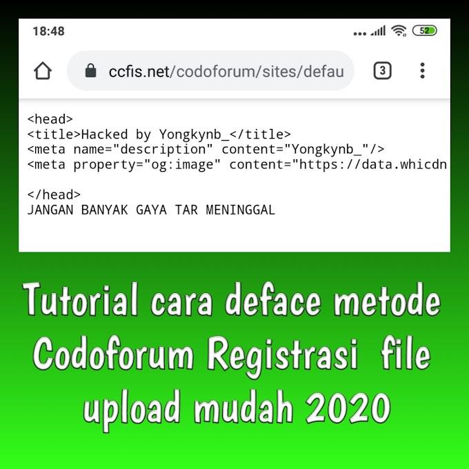 Tutorial cara deface metode Codoforum Registrasi  file upload mudah 2020