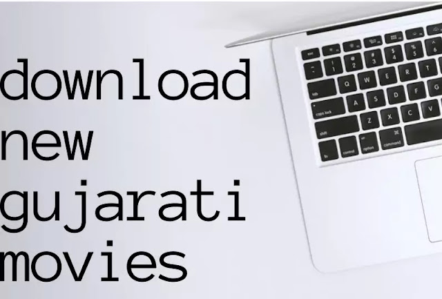 How To Download Latest Gujarati Movies in 2020