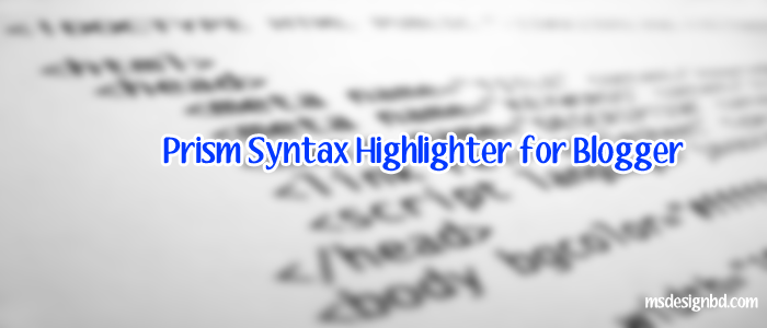 Install Syntax code highlighter in Blogger