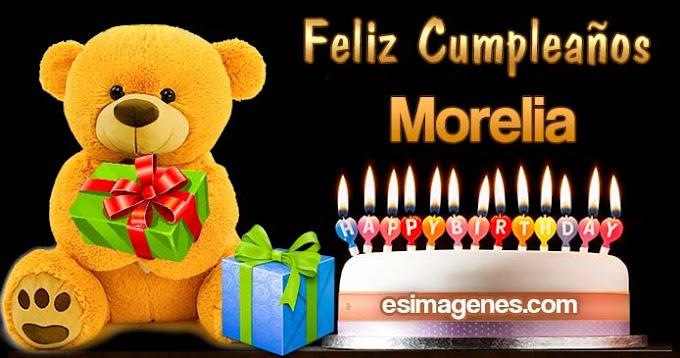 Feliz Cumpleaños Morelia