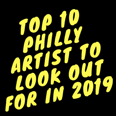TOP 10 Philly Artist To Look Out For in 2019 / www.hiphopondeck.com