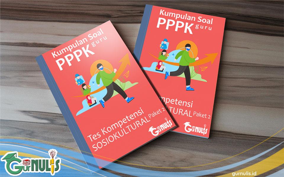 Kumpulan Soal PPPK Guru - Tes Sosio Kultural Paket 2 - www.gurnulis.id