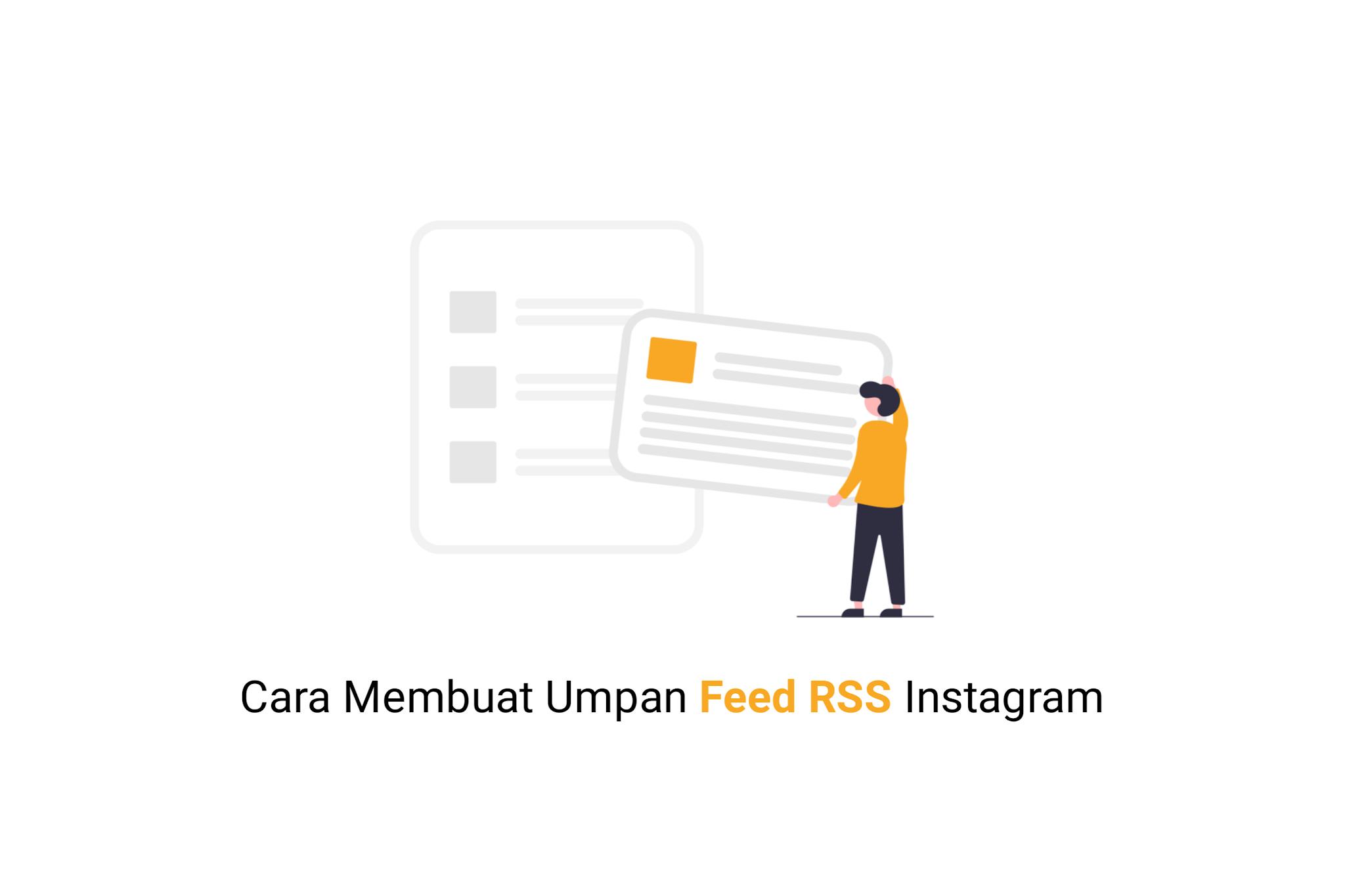 Cara Membuat Umpan Feed RSS Akun Instagram