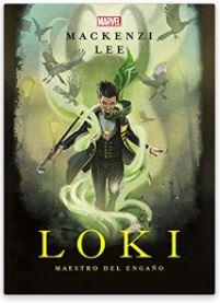 «Loki, Maestro del engaño» de Mackenzi Lee