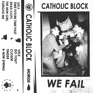 CATHOLIC BLOCK – WE FAIL (MDR035)