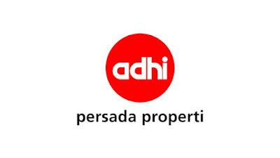 Lowongan Kerja PT. Adhi Persada Properti Terbaru 2018