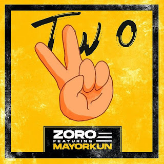 [Music] Zoro Ft Mayorkun – Two