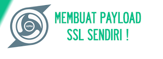 Cara Membuat Payload SSL di KPN Tunnel REV
