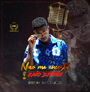 DOWNLOAD MP3: kaio djenix - não me encosta (2019)