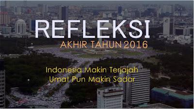 Refleksi Akhir Tahun 2016: Indonesia Makin Terjajah, Umat Makin Sadar