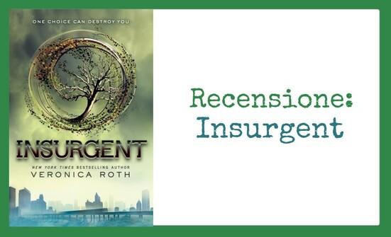 Recensione: Insurgent