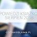 Zapowiedzi książkowe - sierpień 2018