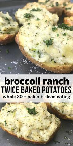 Broccoli Ranch Twice Baked Potatoes