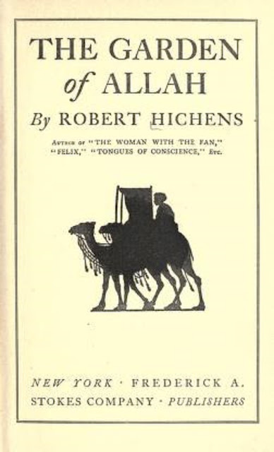 The garden of Allah Novel by Robert Hichens