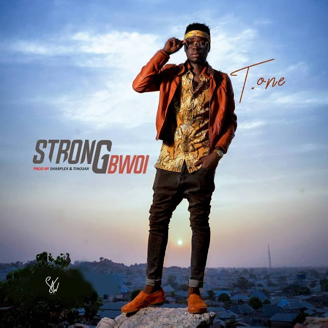 [Music]: T.one - StrongBwoi (prod by sharplex & tinosax)  | @dtidi